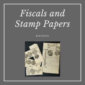 Fiscals, Stamp Papers