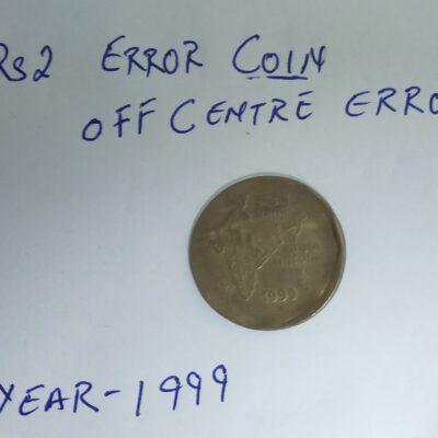 Error Coin Rs 2 Coin Year 1999 Off Centre Error
